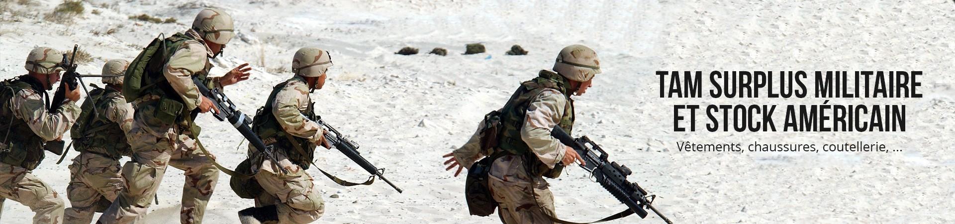 TAM Surplus Militaire et Stock américain